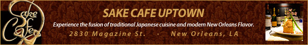 Sake Cafe - Traditional Japanese meets modern New Orleans